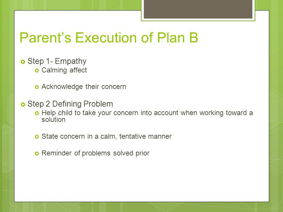 Parent's Execution of Plan B