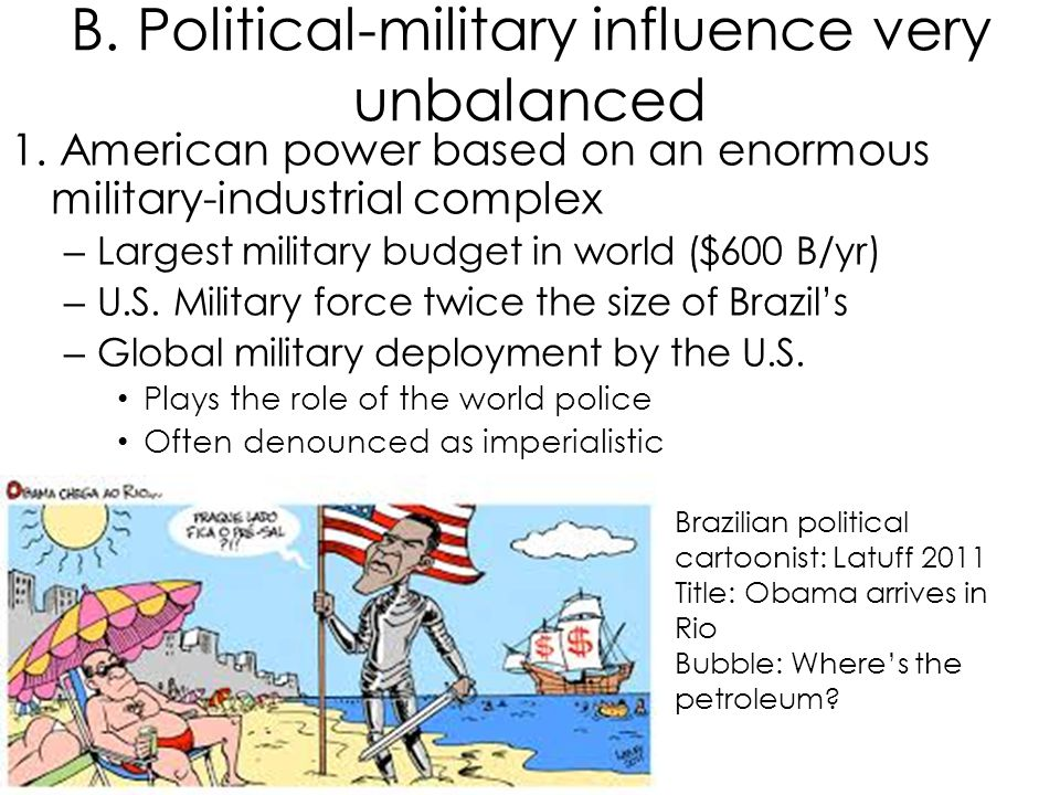 B. Political-military influence very unbalanced