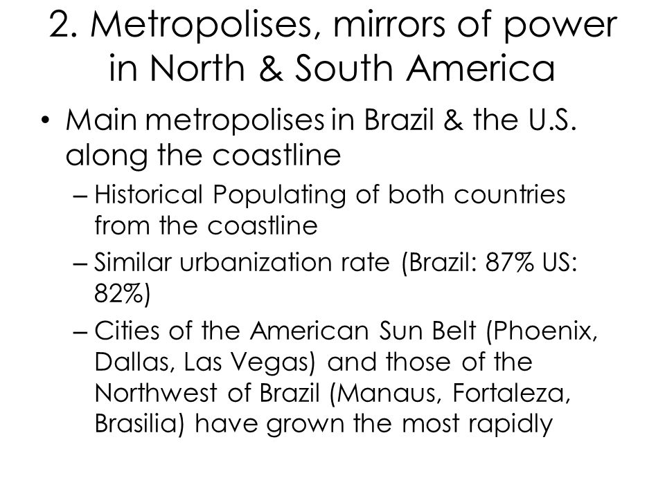 2. Metropolises, mirrors of power in North & South America