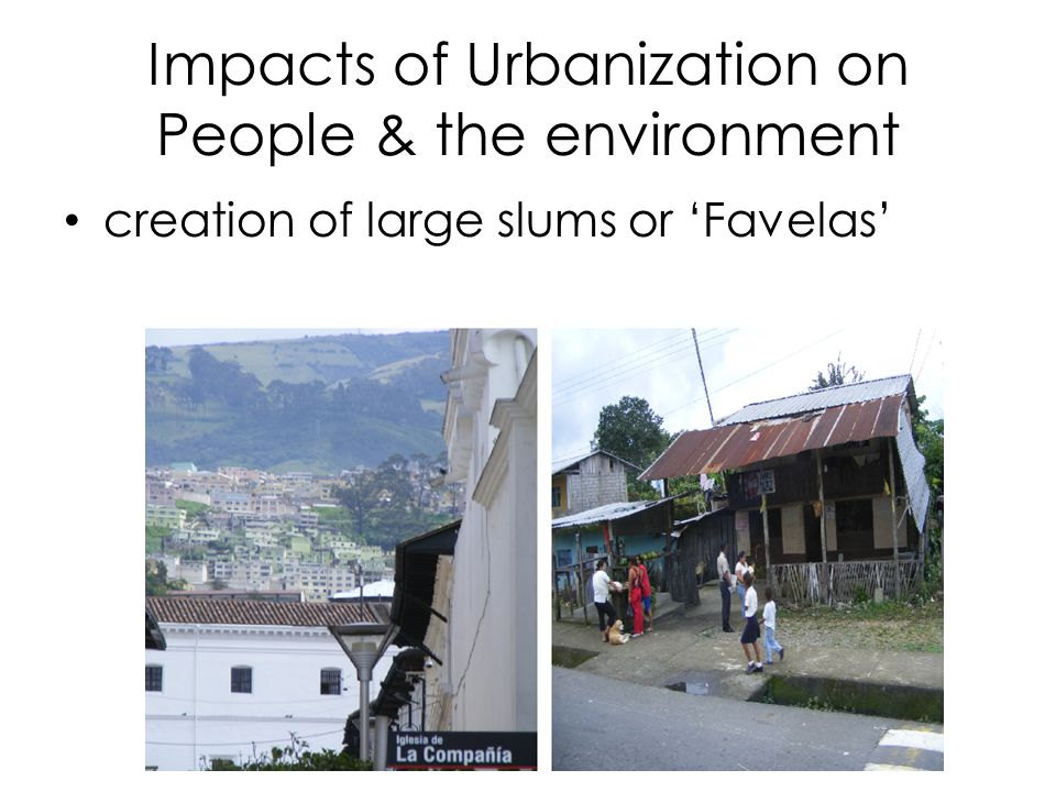 Impacts of Urbanization on People & the environment