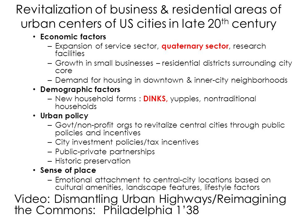 Revitalization of business & residential areas of urban centers of US cities in late 20th century