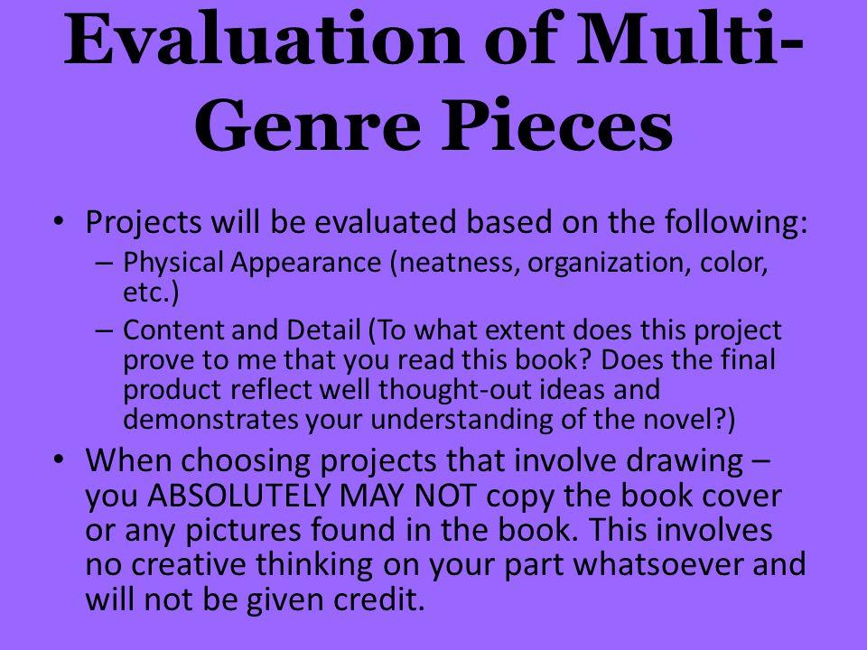 Evaluation of Multi-Genre Pieces