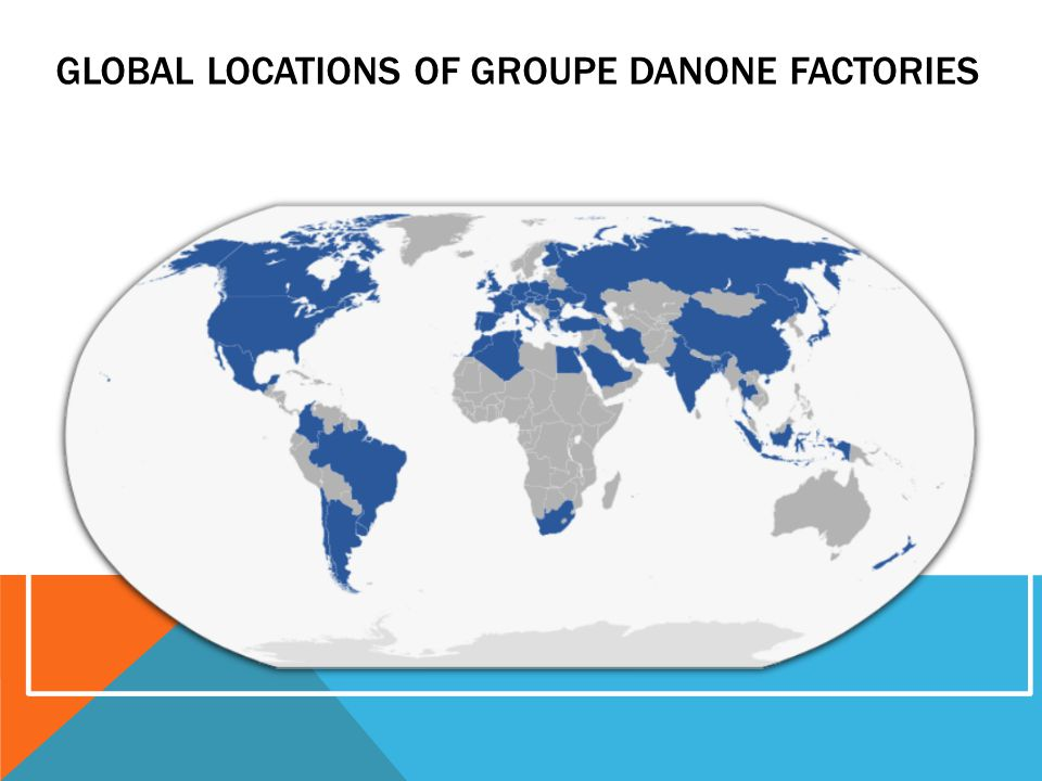 GLOBAL LOCATIONS OF GROUPE DANONE FACTORIES