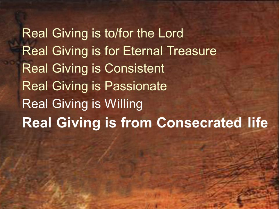 Real Giving is from Consecrated life
