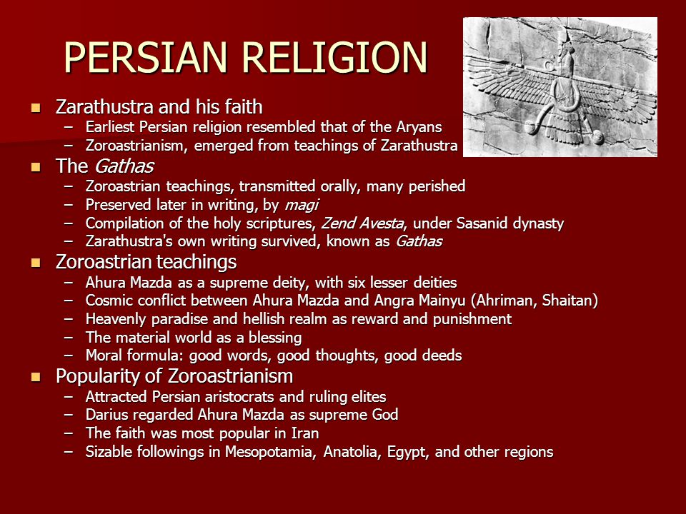 PERSIAN RELIGION Zarathustra and his faith The Gathas