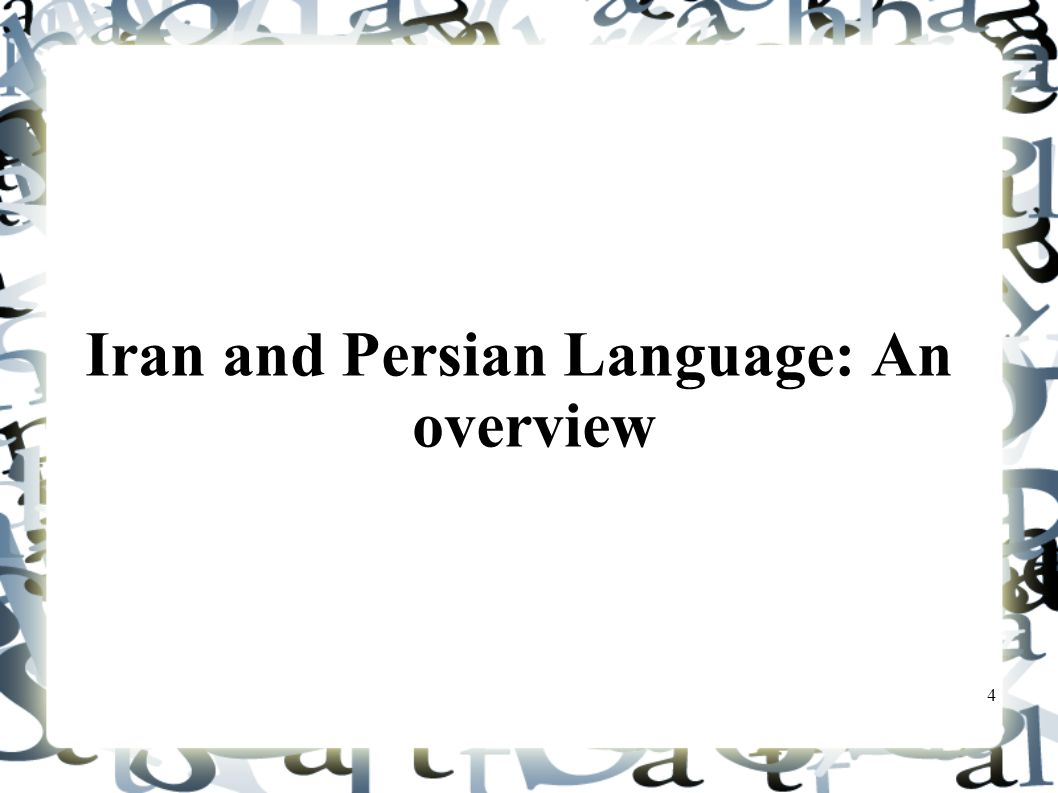 Iran and Persian Language: An overview