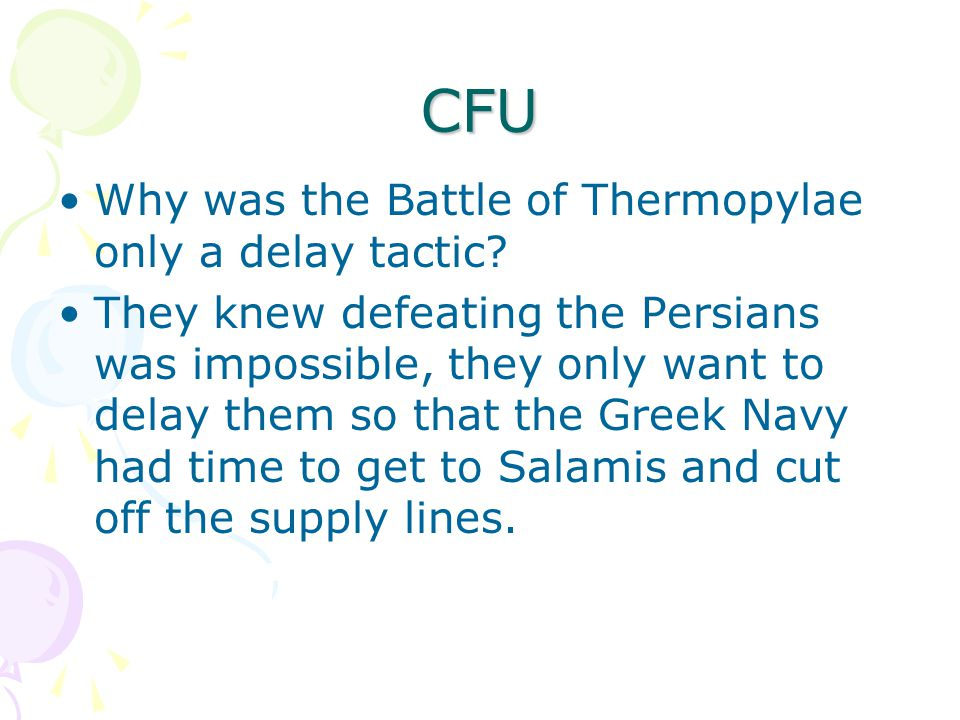 CFU Why was the Battle of Thermopylae only a delay tactic