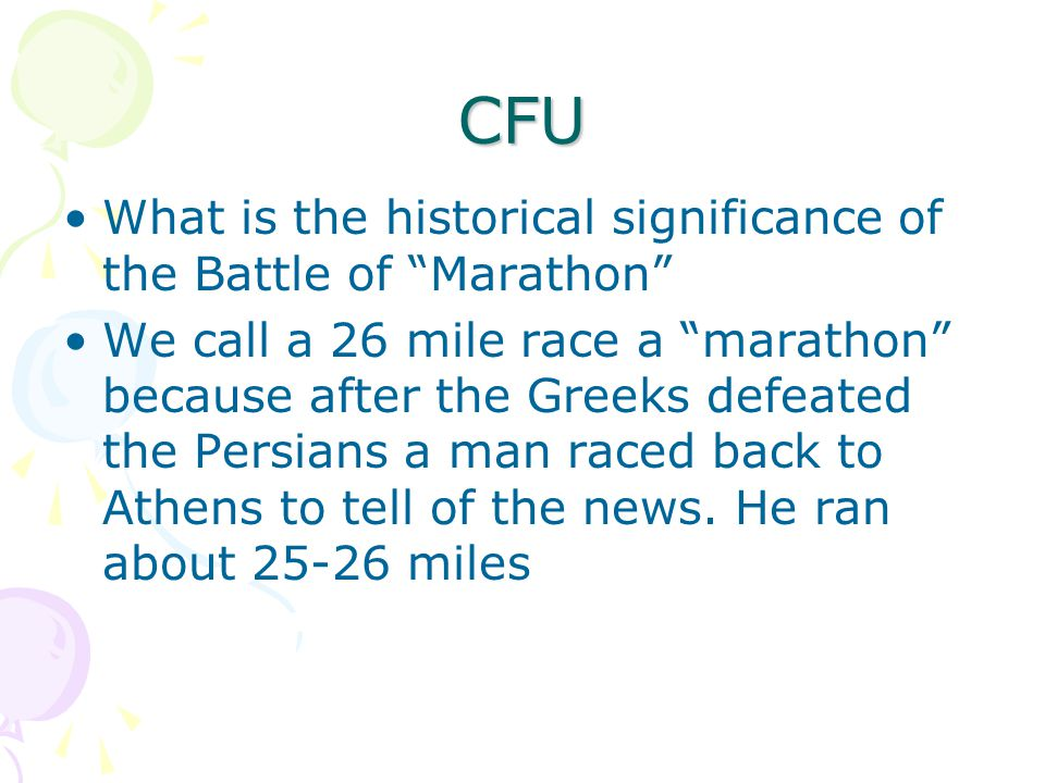 CFU What is the historical significance of the Battle of Marathon