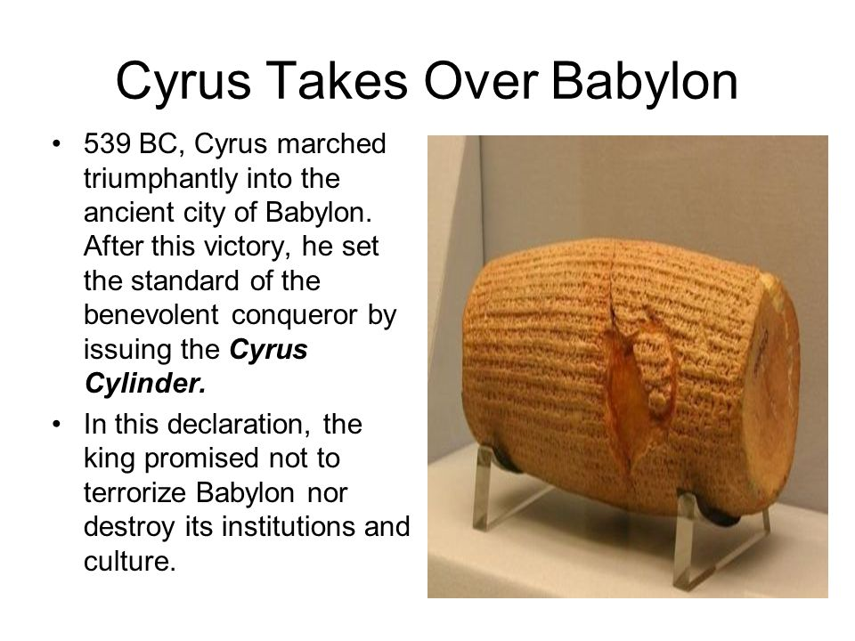 Cyrus Takes Over Babylon