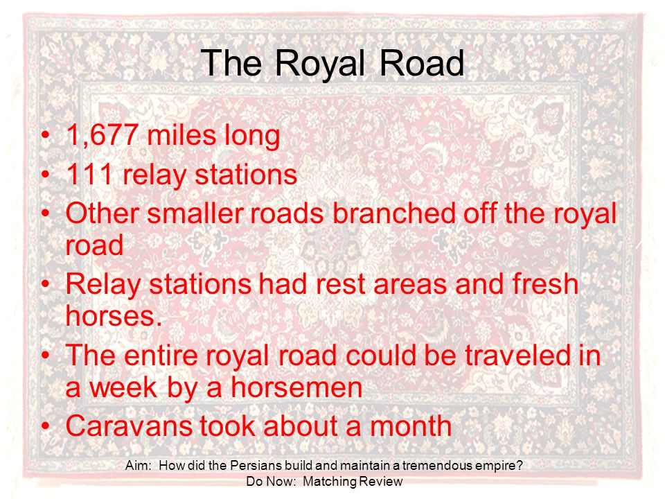 The Royal Road 1,677 miles long 111 relay stations