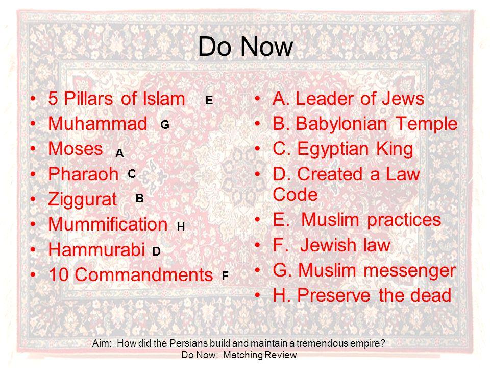 Do Now 5 Pillars of Islam Muhammad Moses Pharaoh Ziggurat