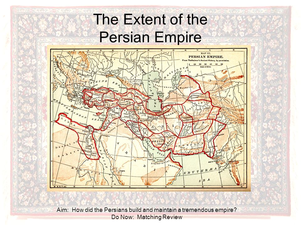 The Extent of the Persian Empire