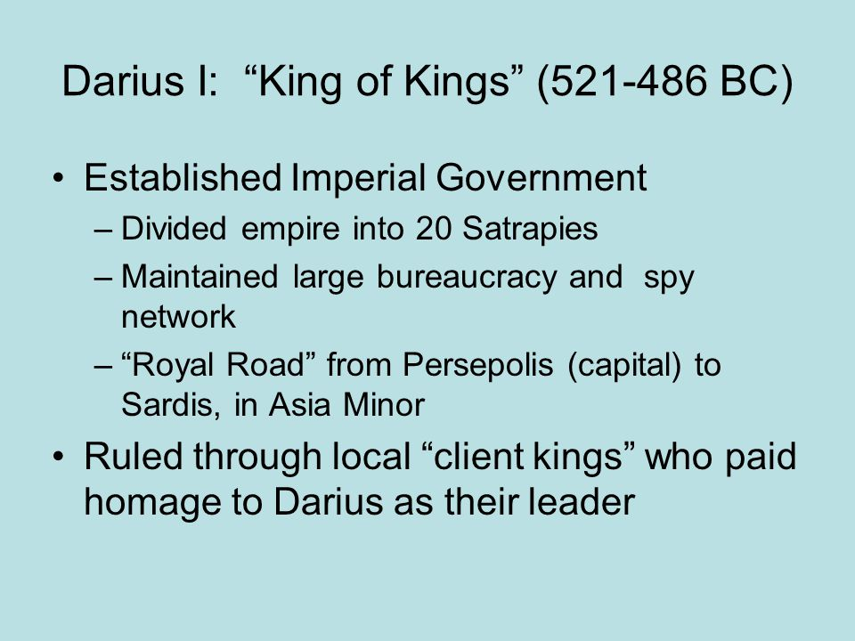 Darius I: King of Kings (521-486 BC)