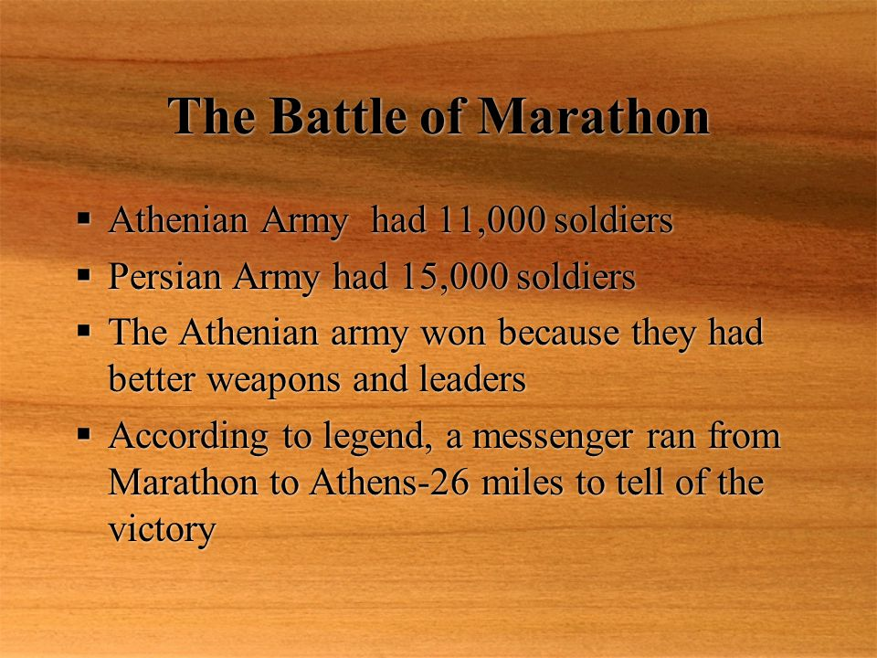 The Battle of Marathon Athenian Army had 11,000 soldiers