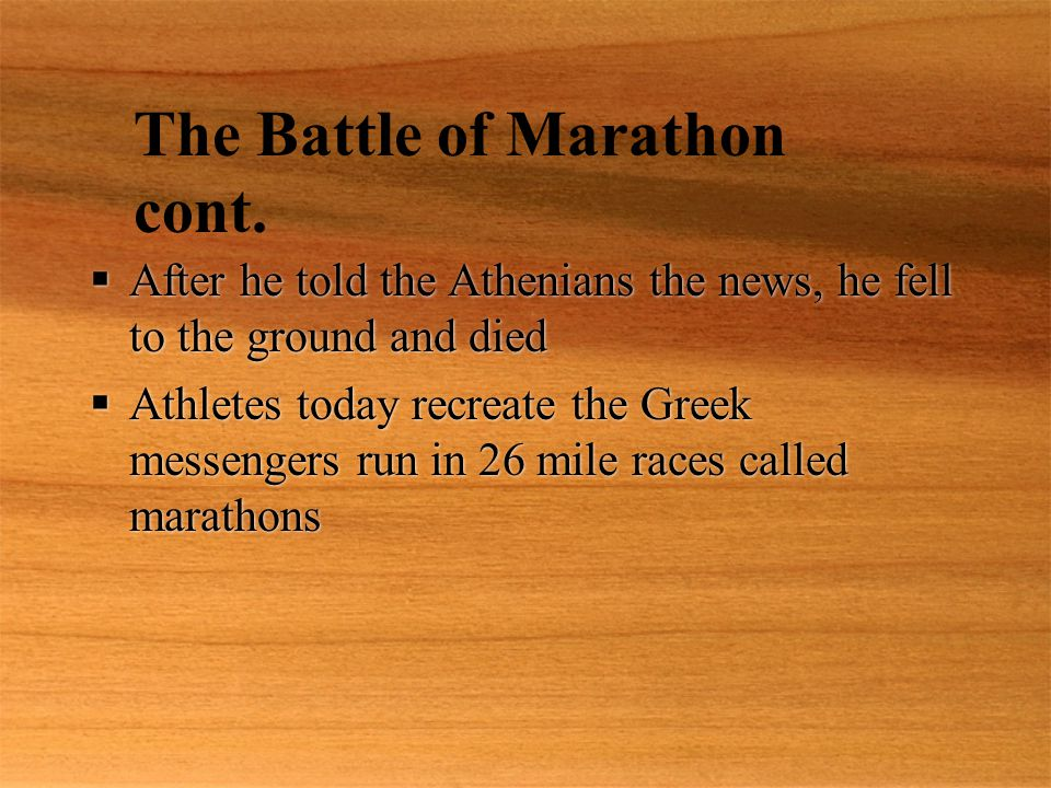 The Battle of Marathon cont.