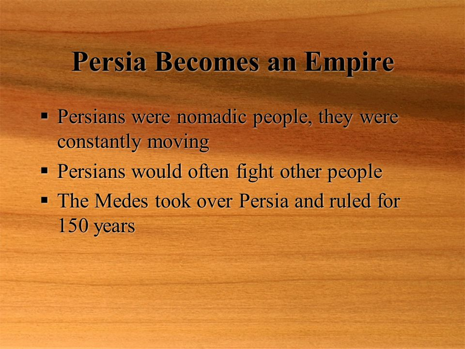 Persia Becomes an Empire