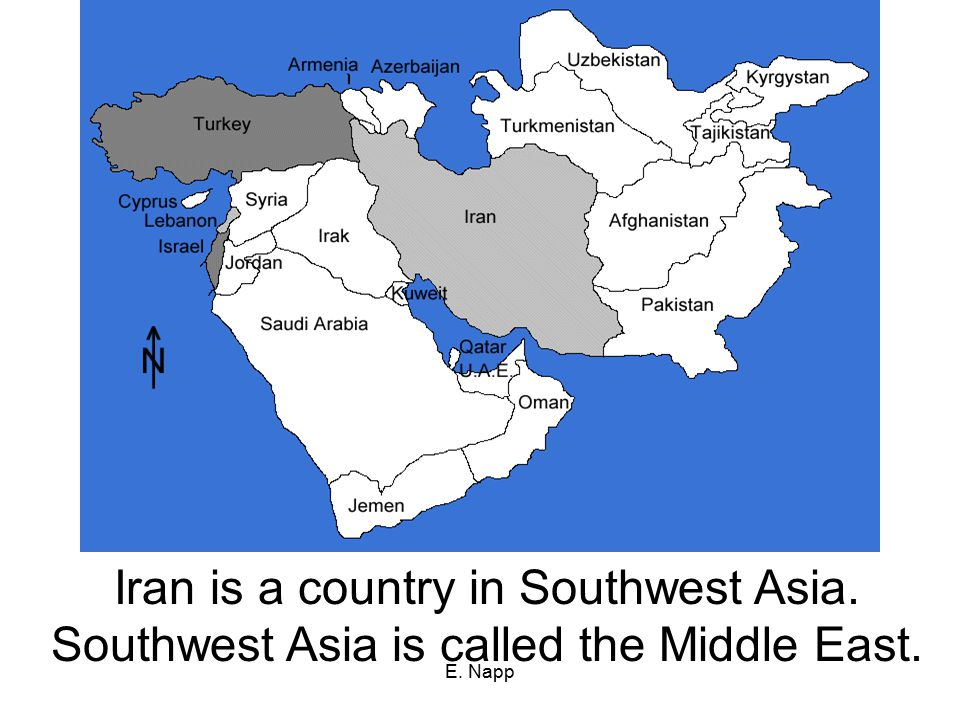 Iran is a country in Southwest Asia.