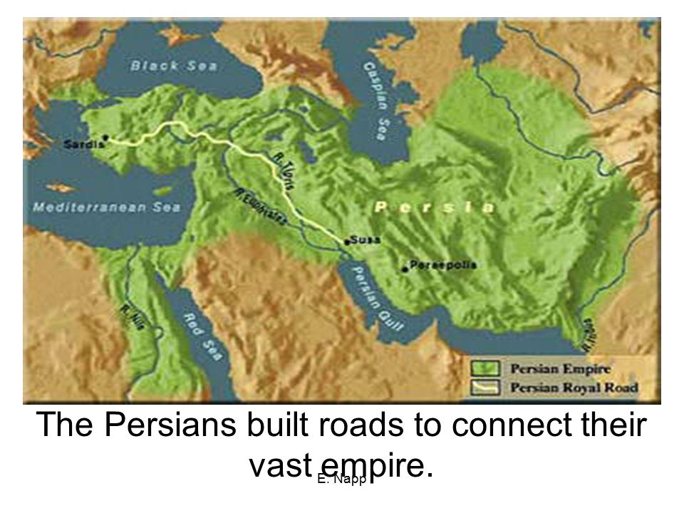 The Persians built roads to connect their