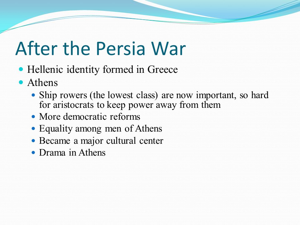 After the Persia War Hellenic identity formed in Greece Athens