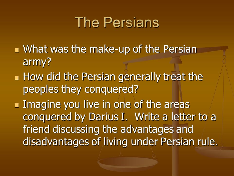 The Persians What was the make-up of the Persian army
