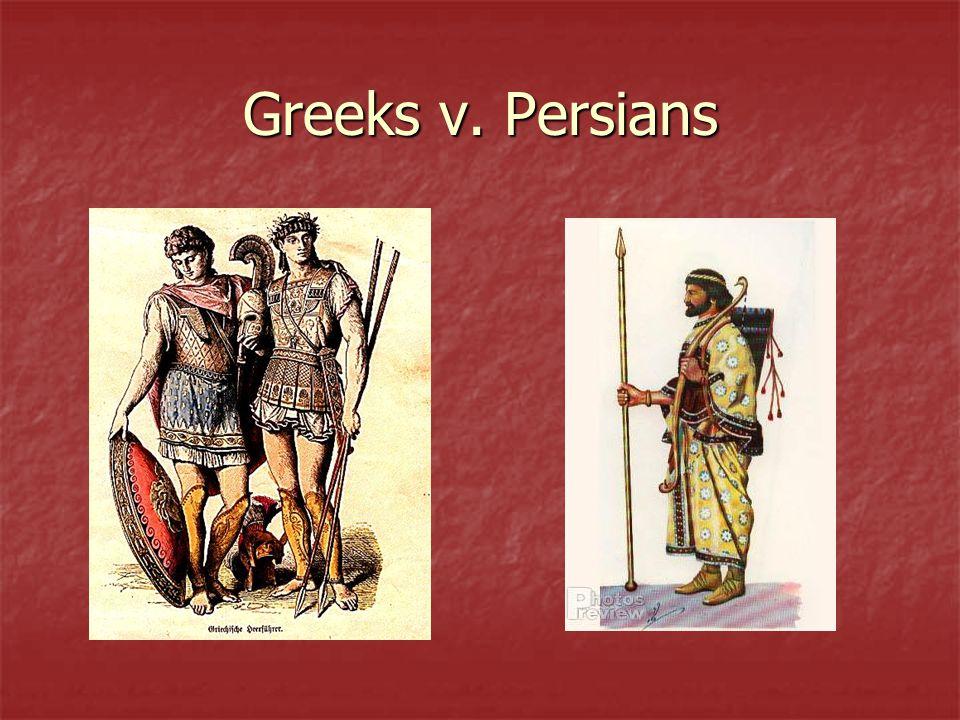 Greeks v. Persians