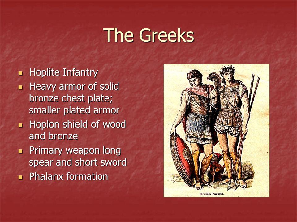 The Greeks Hoplite Infantry