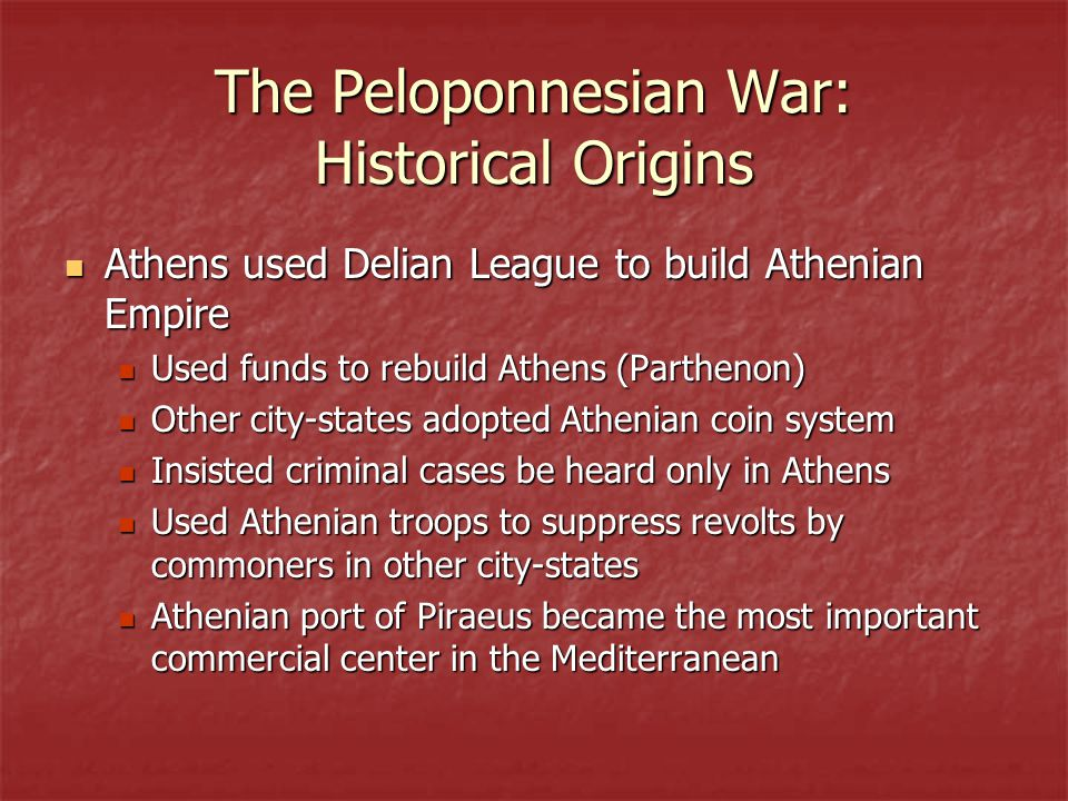 The Peloponnesian War: Historical Origins