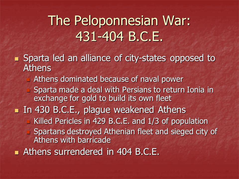 The Peloponnesian War: 431-404 B.C.E.