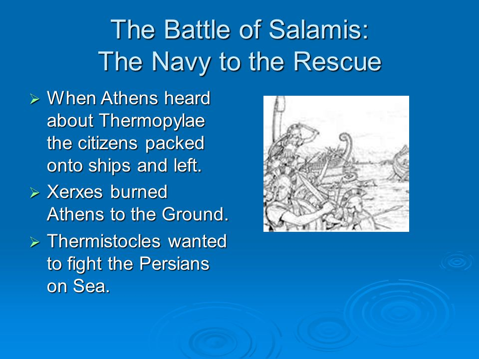 The Battle of Salamis: The Navy to the Rescue