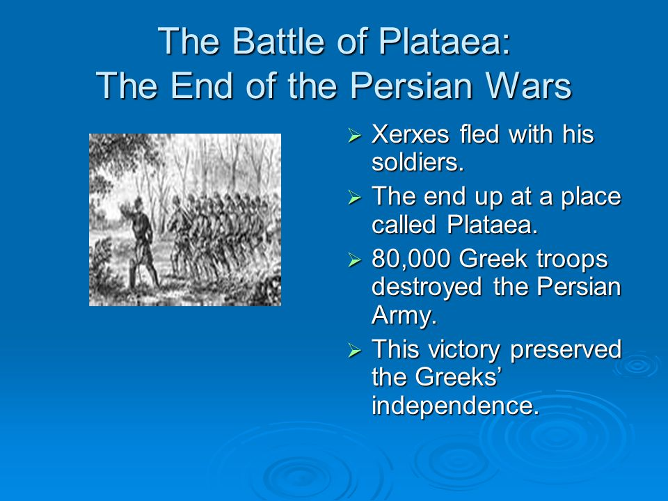 The Battle of Plataea: The End of the Persian Wars