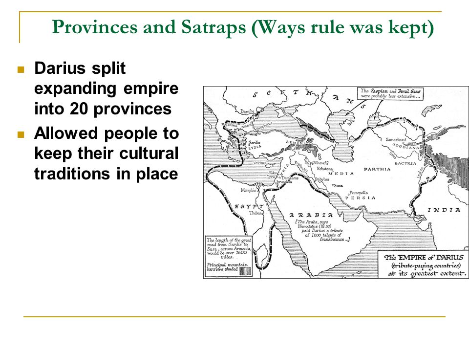 Provinces and Satraps (Ways rule was kept)