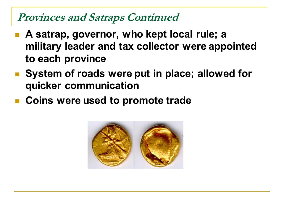Provinces and Satraps Continued