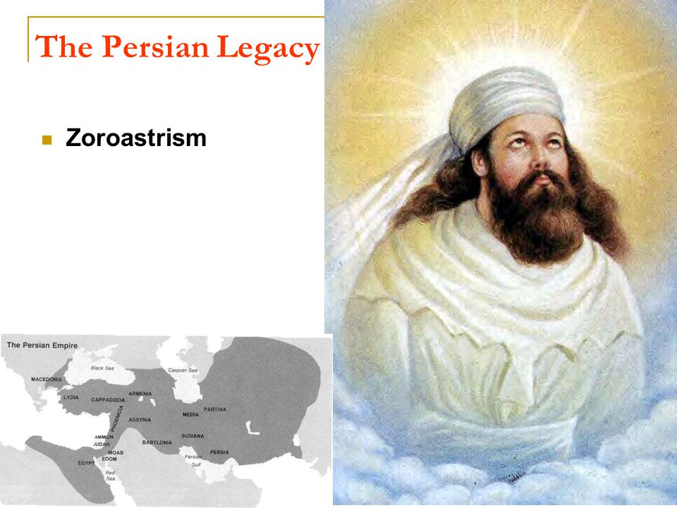 The Persian Legacy Zoroastrism