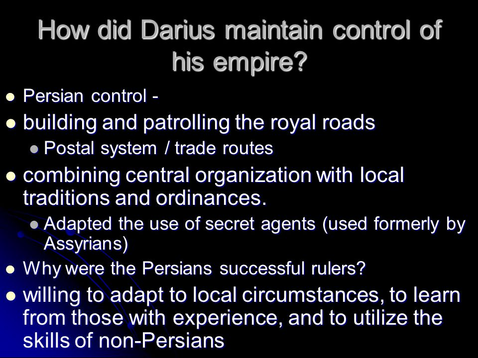 How did Darius maintain control of his empire