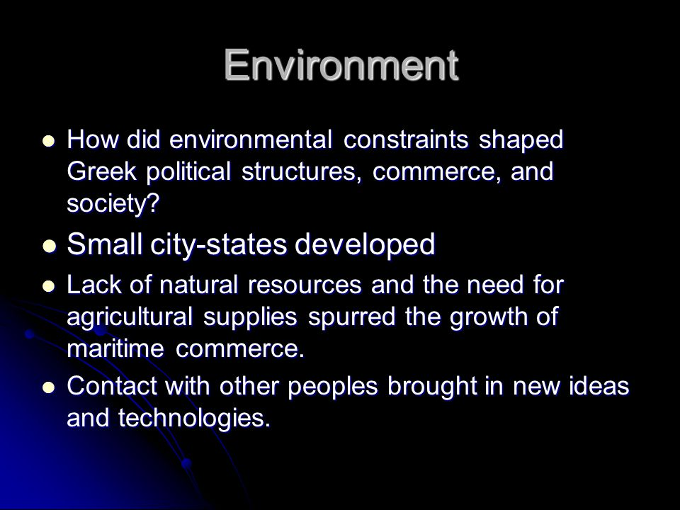Environment Small city-states developed