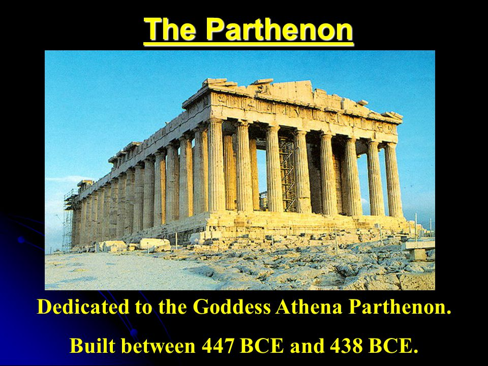 Built between 447 BCE and 438 BCE.