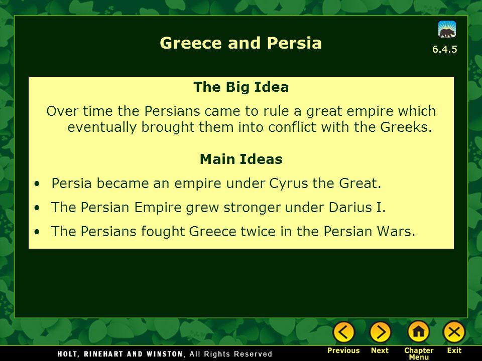 Greece and Persia The Big Idea