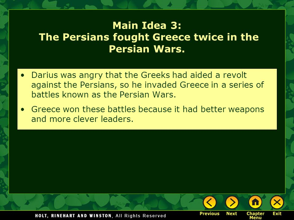 Main Idea 3: The Persians fought Greece twice in the Persian Wars.