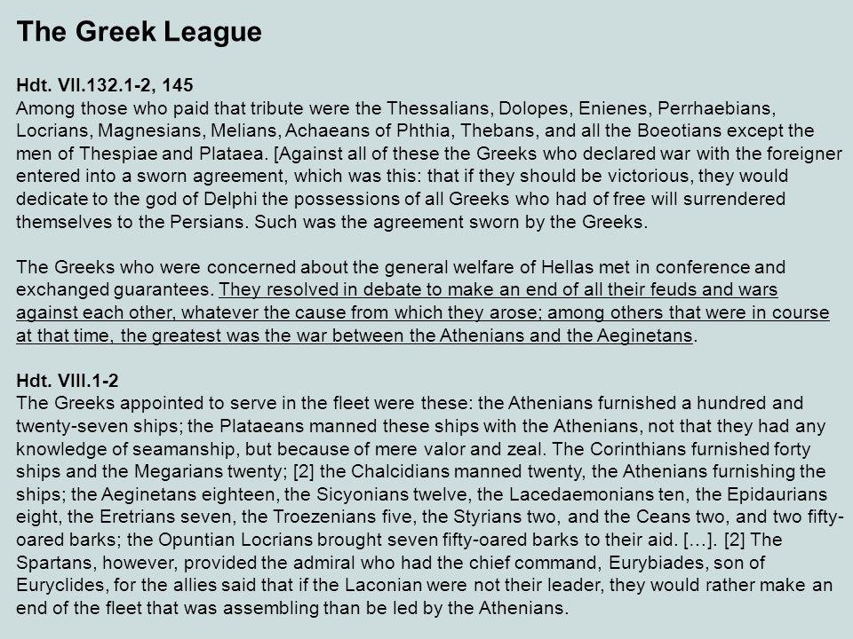 The Greek League Hdt. VII.132.1-2, 145