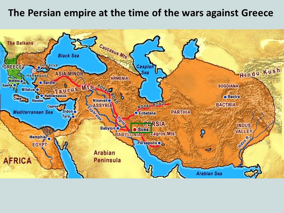 The Persian empire at the time of the wars against Greece
