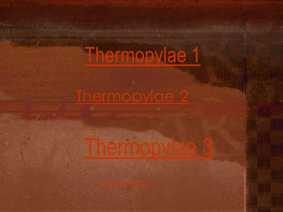 Thermopylae 1 Thermopylae 2 Thermopylae 3 Thermopylae 4