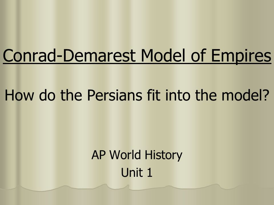 "conrad demorist model Mr greer the conrad-demarest model of empire all thys were of hys anpyre – robert of gloucester robert of gloucester used ""empire"" in 1297 to describe an extensive territory made up of formerly independent states."