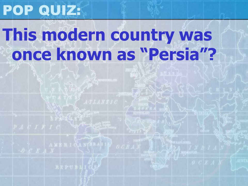 This modern country was once known as Persia
