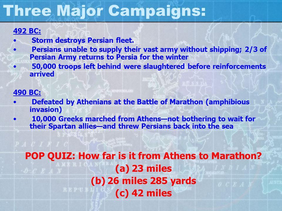 Three Major Campaigns: