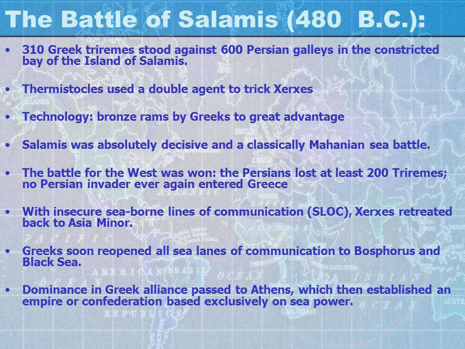 The Battle of Salamis (480 B.C.):