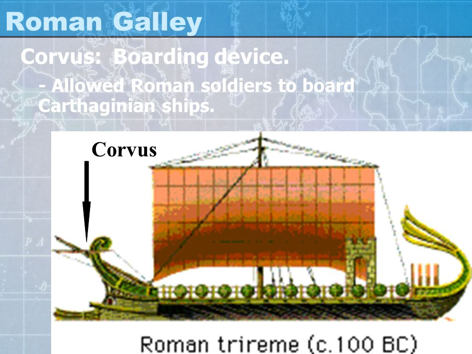 Roman Galley Corvus: Boarding device.