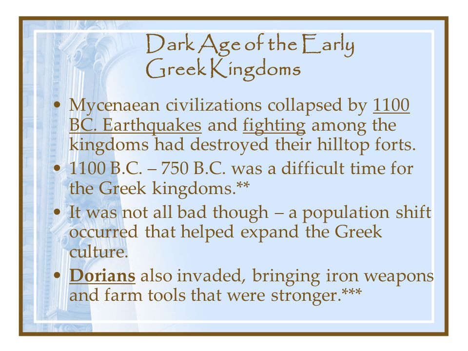 Dark Age of the Early Greek Kingdoms