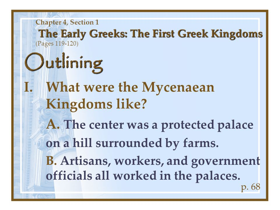 Outlining What were the Mycenaean Kingdoms like