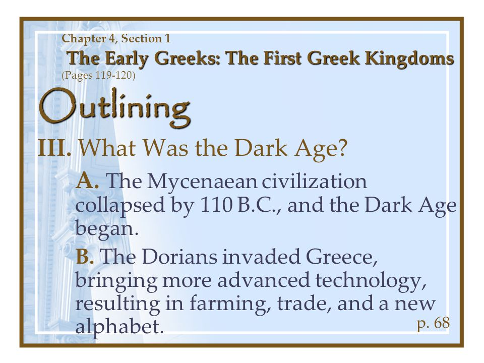Outlining III. What Was the Dark Age