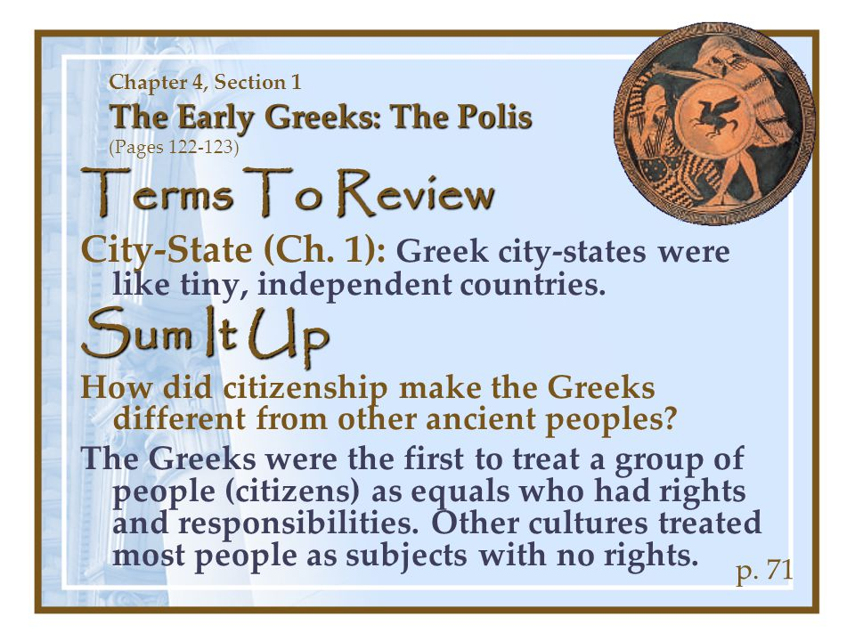 Chapter 4, Section 1 The Early Greeks: The Polis (Pages 122-123)